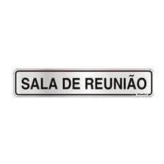 Placa De Alumínio 05x25cm Reunião - Ref. 100CL - SINALIZE