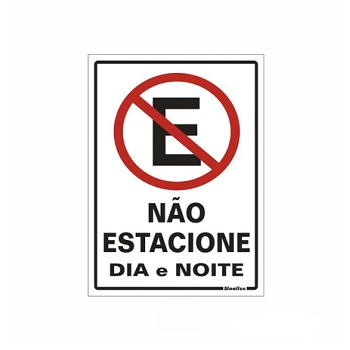 Placa De Alumínio 30x20cm Não Estacione Dia/Noite - Ref. 250AG - SINALIZE