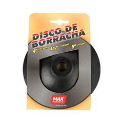 Disco de Borracha 4.1/2 Flexível - Ref. 14910 - MAX FERRAMENTAS